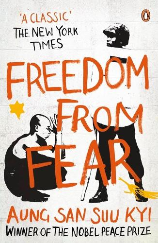 Freedom from Fear: And Other Writings (Paperback)
