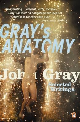 Gray's Anatomy: Selected Writings (Paperback)