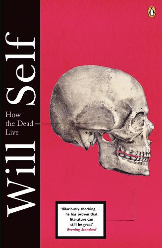 How the Dead Live (Paperback)