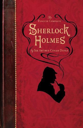 The Penguin Complete Sherlock Holmes (Paperback)