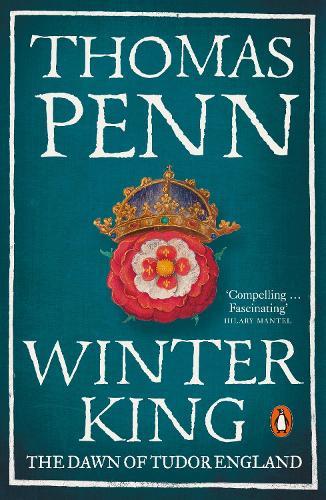 Winter King: The Dawn of Tudor England (Paperback)