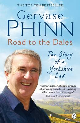 Road to the Dales: The Story of a Yorkshire Lad (CD-Audio)
