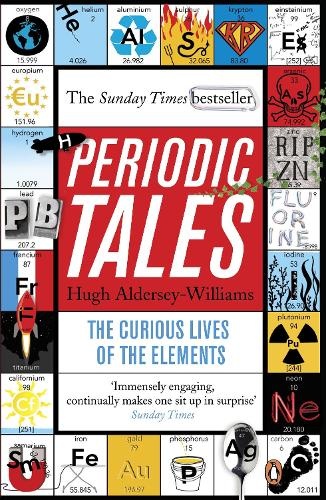 Periodic Tales: The Curious Lives of the Elements (Paperback)