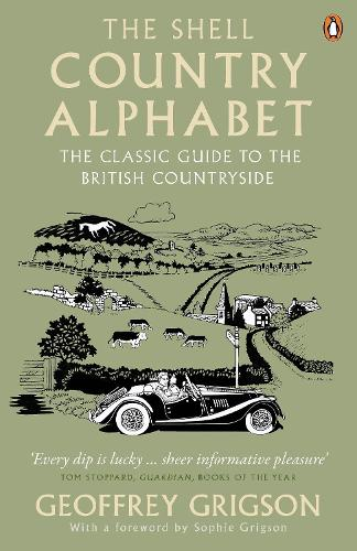 The Shell Country Alphabet: The Classic Guide to the British Countryside (Paperback)