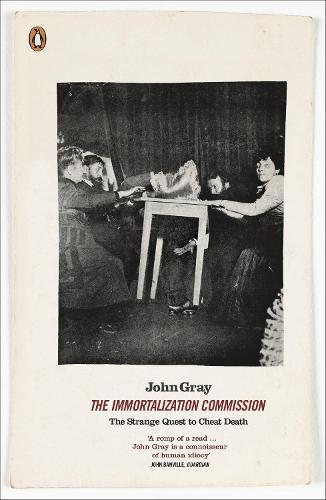 The Immortalization Commission: The Strange Quest to Cheat Death (Paperback)
