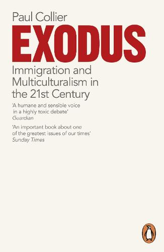 Exodus: Immigration and Multiculturalism in the 21st Century (Paperback)