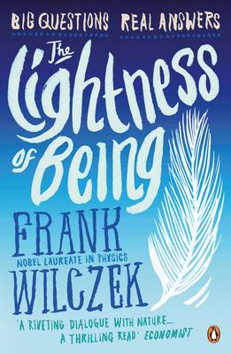 The Lightness of Being: Big Questions, Real Answers (Paperback)