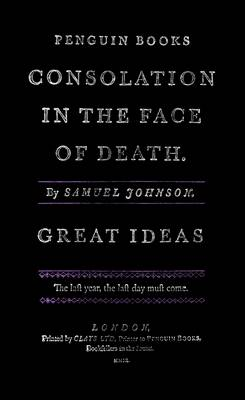 Consolation in the Face of Death - Penguin Great Ideas (Paperback)