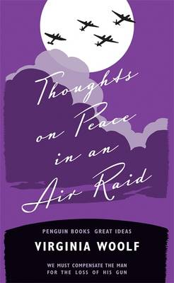 Thoughts on Peace in an Air Raid - Penguin Great Ideas (Paperback)