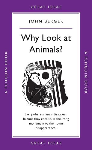 Why Look at Animals? - Penguin Great Ideas (Paperback)
