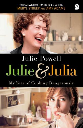 Julie & Julia: My Year of Cooking Dangerously (Paperback)