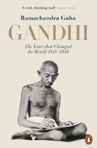 Gandhi 1914-1948: The Years That Changed the World (Paperback)