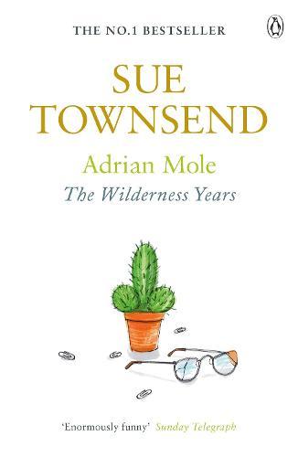 Adrian Mole: The Wilderness Years - Adrian Mole (Paperback)