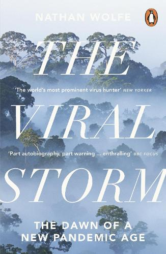 The Viral Storm: The Dawn of a New Pandemic Age (Paperback)