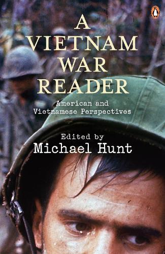 A Vietnam War Reader: American and Vietnamese Perspectives (Paperback)