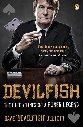 Devilfish: The Life & Times of a Poker Legend (Paperback)