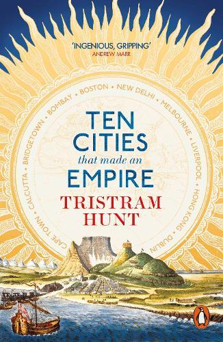 Ten Cities that Made an Empire (Paperback)