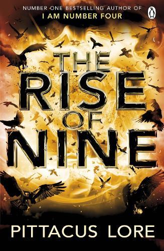 The Rise of Nine: Lorien Legacies Book 3 - The Lorien Legacies (Paperback)