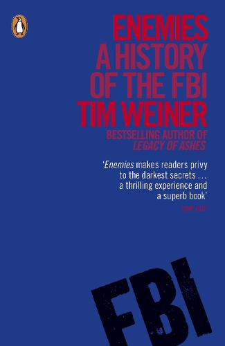 Enemies: A History of the FBI (Paperback)