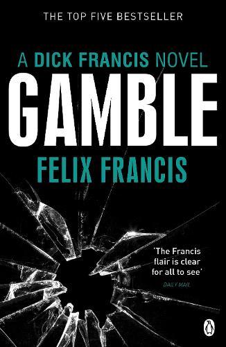 Gamble - Francis Thriller (Paperback)