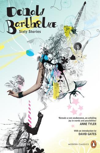 Sixty Stories - Penguin Modern Classics (Paperback)