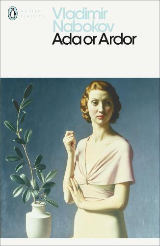 Ada or Ardor - Penguin Modern Classics (Paperback)