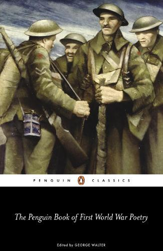 The Penguin Book of First World War Poetry (Paperback)
