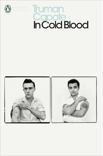 In Cold Blood - Penguin Modern Classics (Paperback)