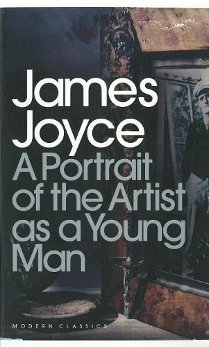 A Portrait of the Artist as a Young Man - Penguin Modern Classics (Paperback)