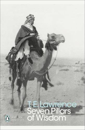 Seven Pillars of Wisdom - Penguin Modern Classics (Paperback)
