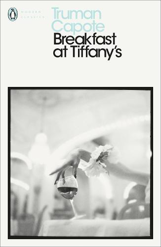 Breakfast at Tiffany's - Penguin Modern Classics (Paperback)