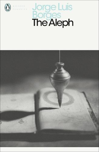 The Aleph - Penguin Modern Classics (Paperback)