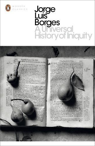 A Universal History of Iniquity - Penguin Modern Classics (Paperback)