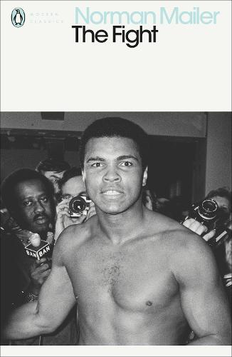 The Fight - Penguin Modern Classics (Paperback)