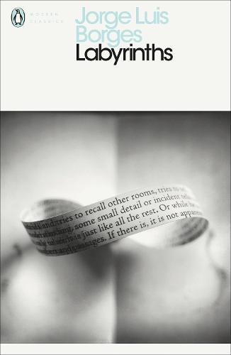 Labyrinths - Penguin Modern Classics (Paperback)