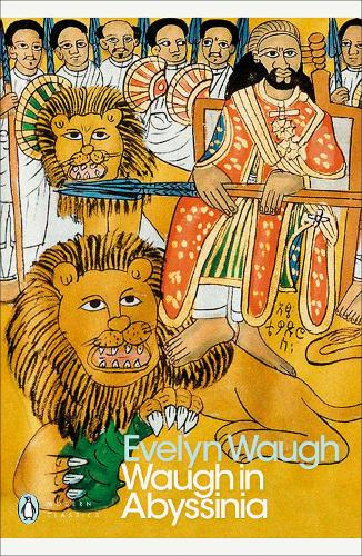 Waugh in Abyssinia - Penguin Modern Classics (Paperback)