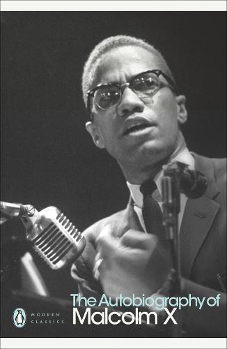 The Autobiography of Malcolm X - Penguin Modern Classics (Paperback)