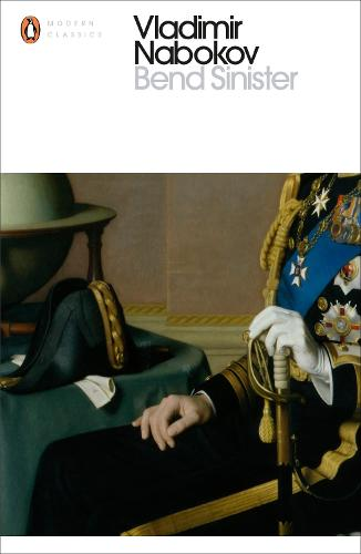 Bend Sinister - The Penguin Vladimir Nabokov Hardback Collection (Paperback)