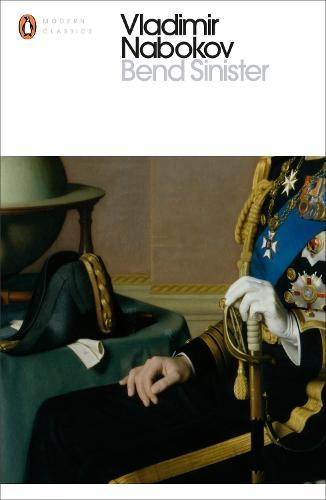 Bend Sinister - Penguin Modern Classics (Paperback)