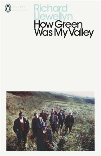 How Green Was My Valley - Penguin Modern Classics (Paperback)