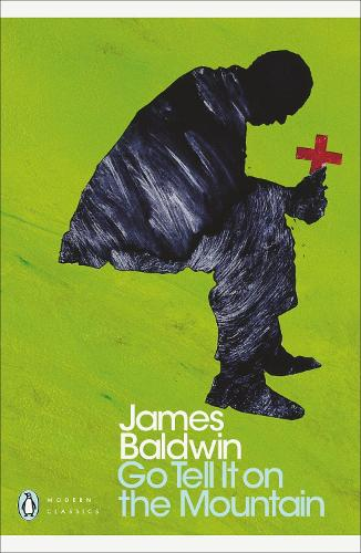 Go Tell it on the Mountain - Penguin Modern Classics (Paperback)