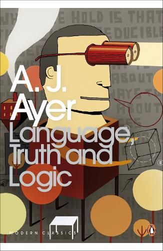 Language, Truth and Logic - Penguin Modern Classics (Paperback)
