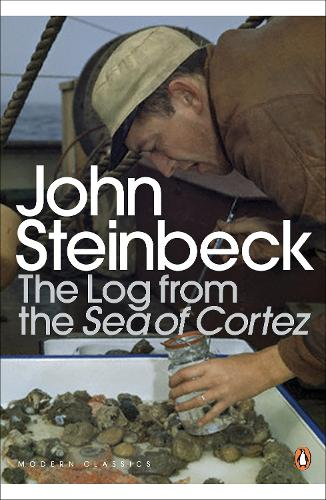 The Log from the Sea of Cortez - Penguin Modern Classics (Paperback)