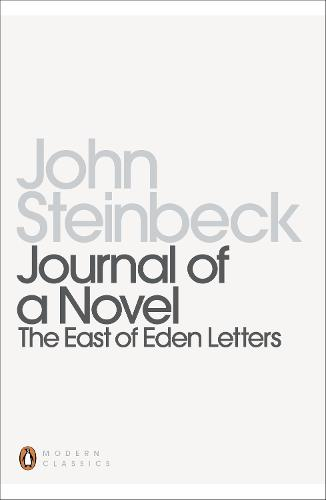 Journal of a Novel: The East of Eden Letters - Penguin Modern Classics (Paperback)