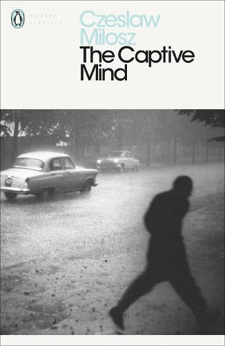 The Captive Mind - Penguin Modern Classics (Paperback)