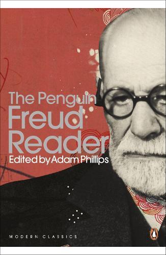The Penguin Freud Reader - Penguin Modern Classics (Paperback)