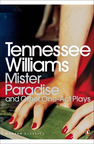 Mister Paradise: And Other One-Act Plays - Penguin Modern Classics (Paperback)