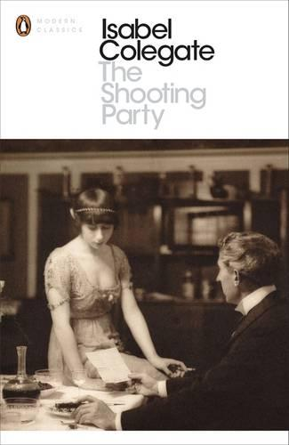 The Shooting Party - Penguin Modern Classics (Paperback)