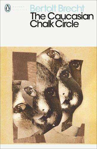 The Caucasian Chalk Circle - Penguin Modern Classics (Paperback)