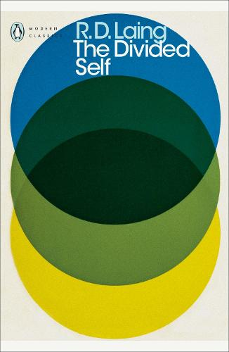 The Divided Self: An Existential Study in Sanity and Madness - Penguin Modern Classics (Paperback)